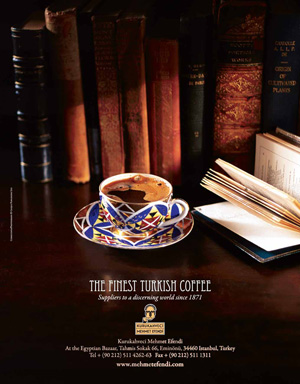 *Kurukahveci Mehmet Efendi*<br> The finest Turkish coffee