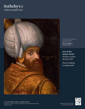 *Sotheby's London* <br> Superb auctions of Turkish, Islamic and Orientalist Art<br> Arts of the Islamic World - 26 April, 2017