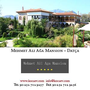 *Mehmet Ali Ağa Mansion – Datça*