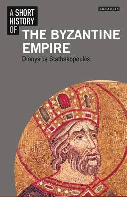 short history of the byzantine empire Objectives: students will be able to explain how the byzantine empire came to be students will be able to explain how the byzantine empire preserved the political and cultural heritage of rome.