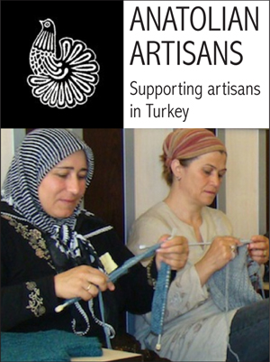 ANATOLIAN ARTISANS: Supporting artisans in Turkey