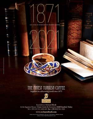 *Kurukahveci Mehmet Efendi*<br> The finest Turkish coffee
